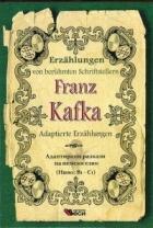 Franz Kafka. Adaptierte Erzahlungen