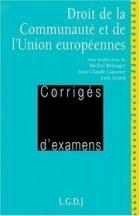 Droit de la Communaute et de l'Union europeennes