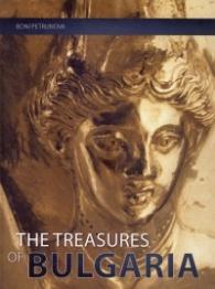 The Treasures of Bulgaria