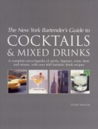 Bartender`s guide to cocktails & mixed drinks
